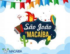 Informe Publicitário: Festejos juninos de Macaíba começam na próxima segunda-feira (24)