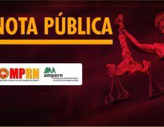 Nota Pública – MPRN e AMPERN se manifestam sobre Projeto de lei dos crimes de abuso de autoridade (PL nº 7.596/2017)