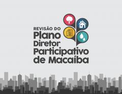 Informe Publicitário: Novo Plano Diretor de Macaíba; Aberto período de inscrições para delegados