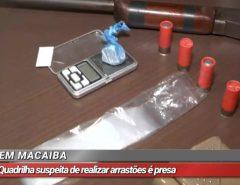 Suspeitos de arrastões em granjas são presos em Macaíba