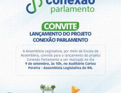 Escola da Assembleia lança projeto Conexão Parlamento nesta segunda-feira