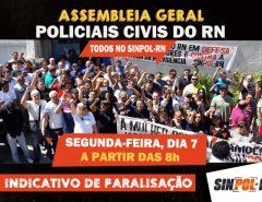 SINPOL-RN convoca Assembleia Geral com indicativo de paralisação