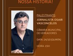 Jornalista macaibense Osair Vasconcelos fará palestra na Câmara Municipal de Macaíba