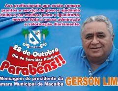 Presidente da Câmara Municipal de Macaíba Gerson Lima Parabeniza Todos os Servidores Públicos