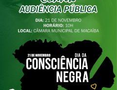 Dia da Consciência Negra será tema de Audiência Pública na Câmara Municipal de Macaíba