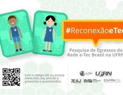 Rede e-Tec Brasil realiza pesquisa de egressos na UFRN