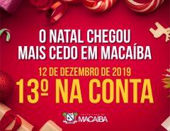 Mais uma vez, Prefeitura de Macaíba antecipa 13º salário