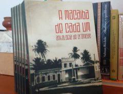 """Lançamento de Livro: """"A Macaíba de cada um – antologia de crônicas"""""""