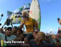 SURFE: POTIGUAR ÍTALO FERREIRA É O CAMPEÃO MUNDIAL DE 2019!