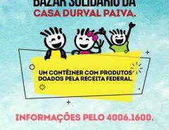 Casa Durval Paiva realiza Bazar Solidário