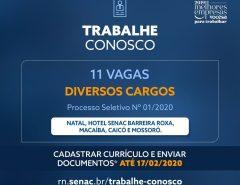 Senac abre processo seletivo com 11 vagas de trabalho em diversos cargos para Natal, Macaíba e interior