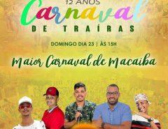 Vereador Emídio Jr. anuncia as atrações do Carnaval de Traíras 2020