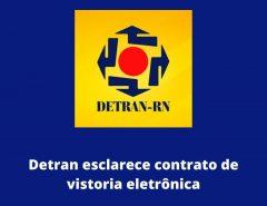 Detran emite nota de esclarecimento sobre contrato de Vistoria Veicular