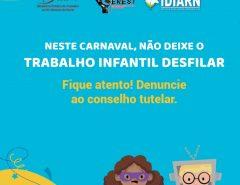 Sesap lança campanha de combate ao trabalho infantil no período do Carnaval
