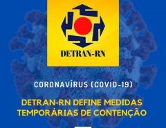 Detran define medidas temporárias para contenção do novo Coronavírus