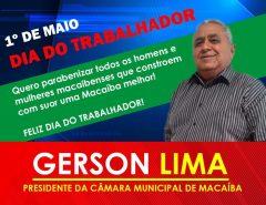 Mensagem alusiva ao Dia do Trabalhador do Presidente da Câmara de Vereadores de Macaíba Gerson Lima