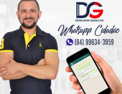 Vereador Denilson Gadelha disponibiliza WhatsApp Cidadão para melhor comunicação com os macaibenses