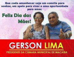 Mensagem do presidente da Câmara de Vereadores de Macaíba Gerson Lima para todas as Mães macaibenses