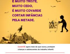 MPT lança campanha nacional que alerta para risco de crescimento da exploração do trabalho infantil diante dos impactos da pandemia
