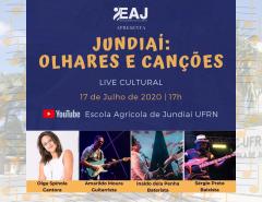 "Escola Agrícola de Jundiaí realiza show virtual ""Jundiaí: Olhares e canções"""