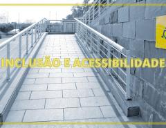Acessibilidade e inclusão como garantias fundamentais