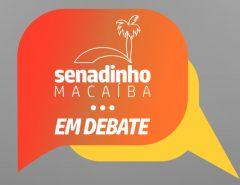 Cenário econômico macaibense, pesquisa eleitoral e entrevista com o secretário de educação estão na pauta do Senadinho em Debate desta quinta (20)