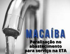 Comunicado sobre paralisação no abastecimento de água em Macaíba