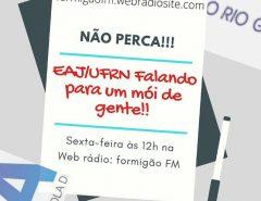 Projeto da Escola Agrícola da UFRN realiza programa em web rádio