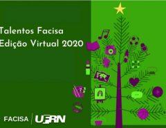 Talentos FACISA 2020 seleciona produções culturais para Edição Virtual