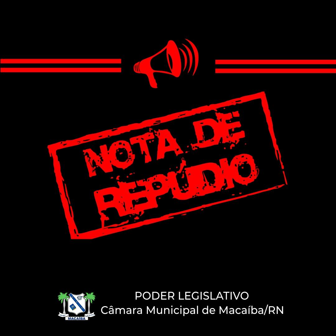 Nota de repúdio Câmara Municipal de Macaíba