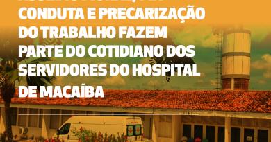 Servidores do Hospital de Macaíba sofrem com assédio e precarização do trabalho, diz sindicato